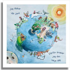 Affisch Jag älskar vår jord - därför kramar jag den varje dag